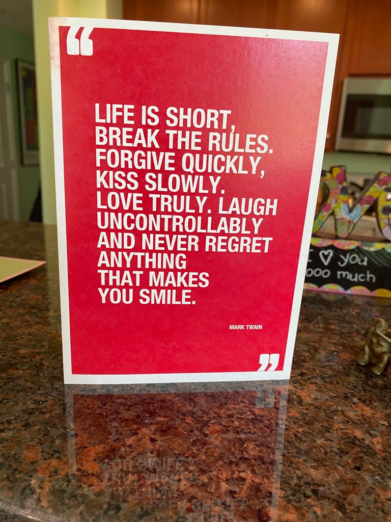 A fabulous inspirational quote by Mark Twain makes a great Birthday card, 7-21.