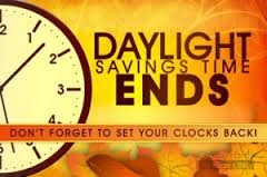 "Picture that reads ""Daylight Savings Time Ends."""