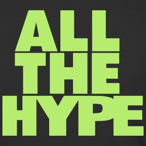 "Graphic that reads, ""All the hype"""