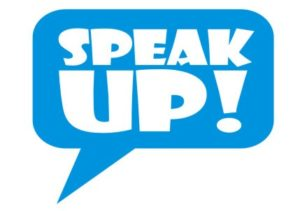 "Graphic that reads, ""Speak up!"""
