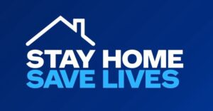 "Graphic that says, ""Stay home, save lives."""